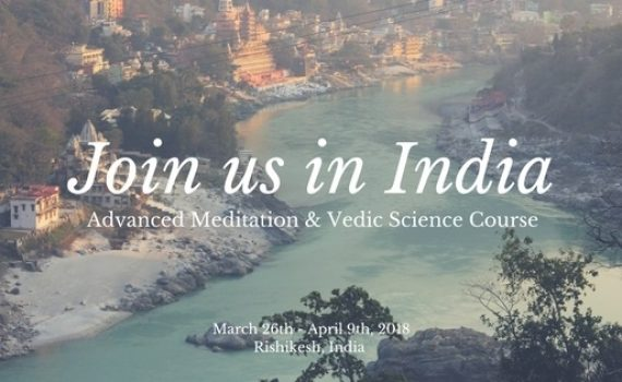 UPCOMING EVENTS: Advanced Meditation & Vedic Science Program